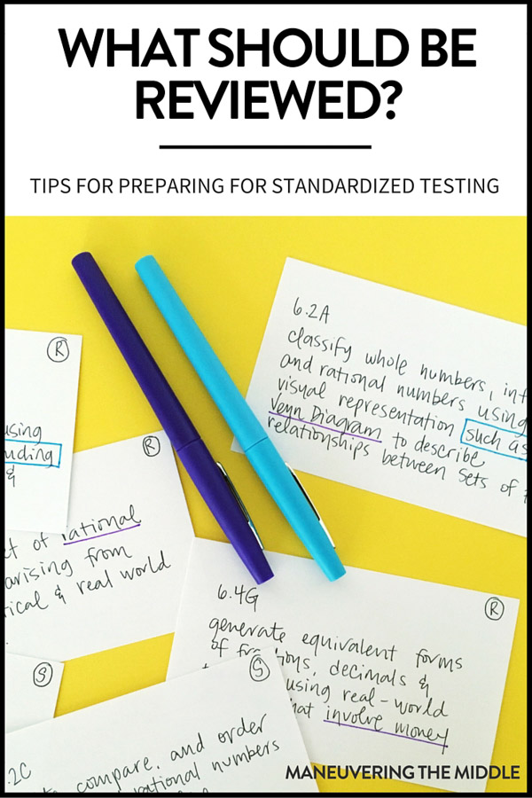 When planning a review for standardized testing, it is impossible to review it all. Three suggestions on where to place your time and energy. | maneuveringthemiddle.com