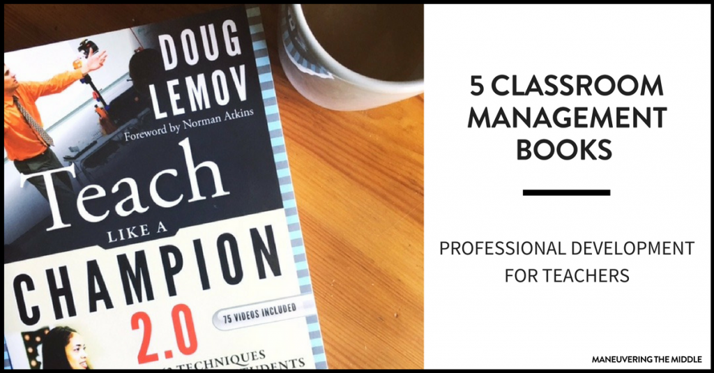 5 classroom management books for middle school maneuvering the middle classroom management books for middle school teachers to ensure your students are learning and on malvernweather Gallery