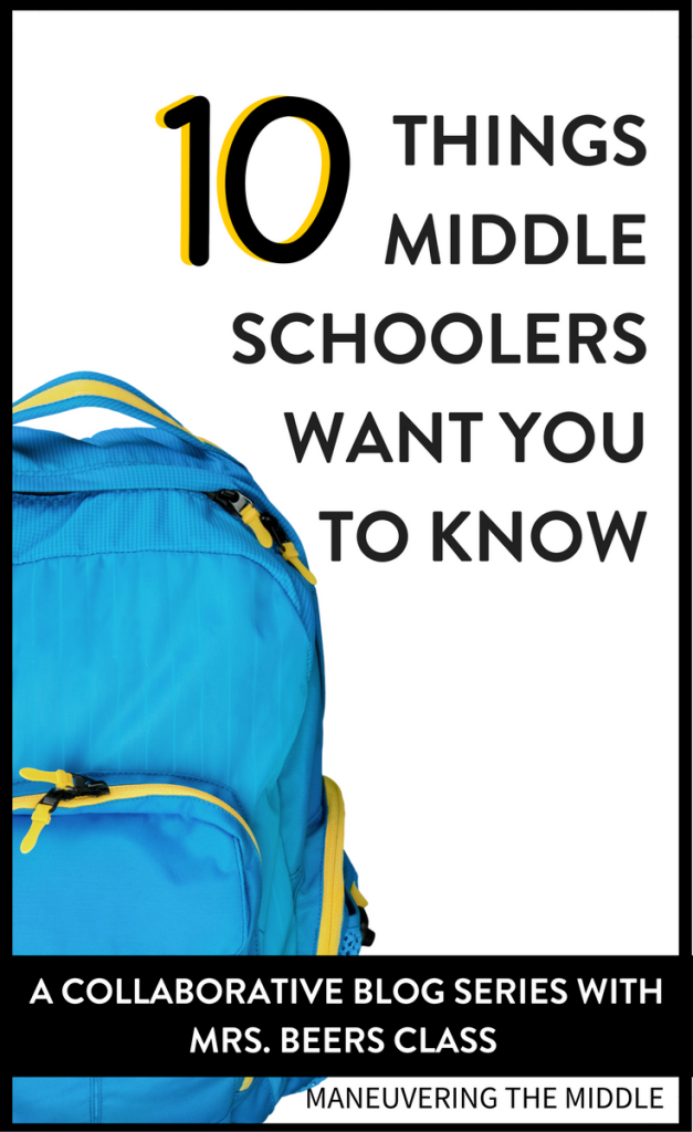 Middle schoolers are going through some very different changes - friends, emotions, and maturity - 10 things middle schoolers want you to know!