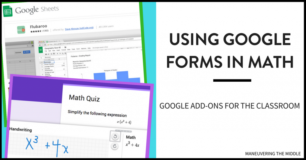 Google Forms is an excellent way to gather data in the math classroom. This post will discuss what Google Add-ons will improve your Google Forms in math.