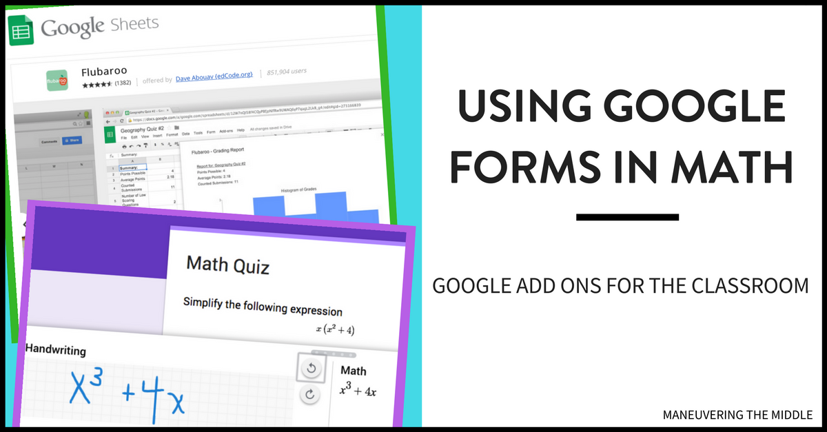 Using Google Forms in Math - Maneuvering the Middle