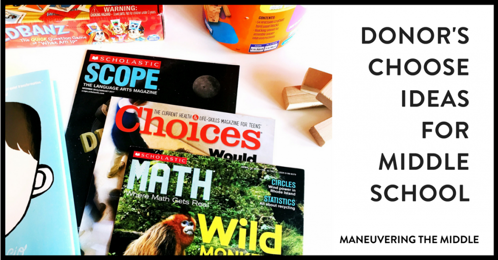 6 Donor's choose ideas for middle school teachers - an awesome way to get resources for your classroom, as well as involving family, friends, and your community