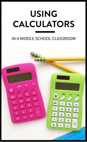 Using Calculators in Middle School - Maneuvering the Middle