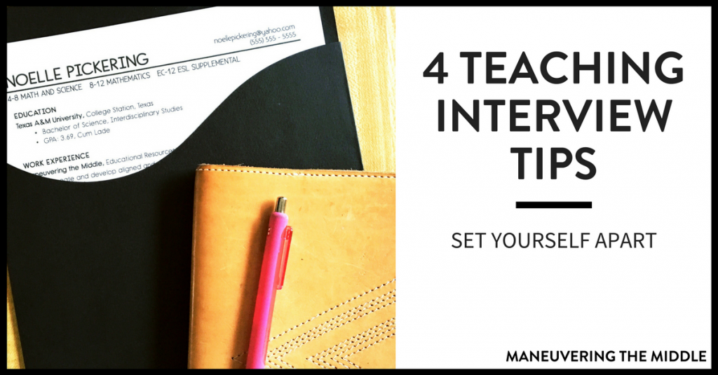 Four teaching interview tips to help you make a great first impression and stand out among other candidates. | maneuveringthemiddle.com