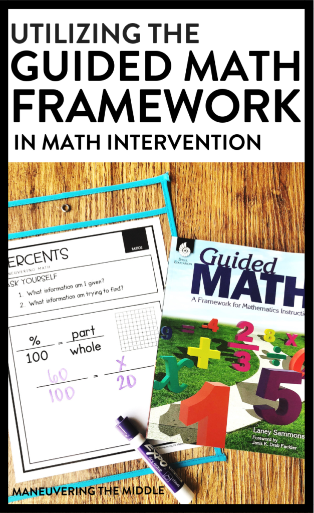 The guided math framework can work in both on-level math classes and math intervention classes. See a few thoughts on how to make it work for you! maneuveringthemiddle.com