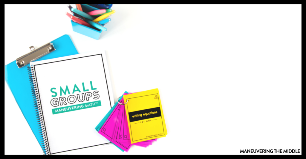 Learn how to implement math small groups using these 6 tips. You will learn the best ways to plan and execute your small groups to benefit students. | maneuveringthemiddle.com