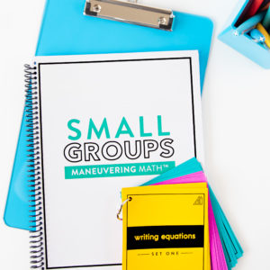 6 Tips for Math Small Groups